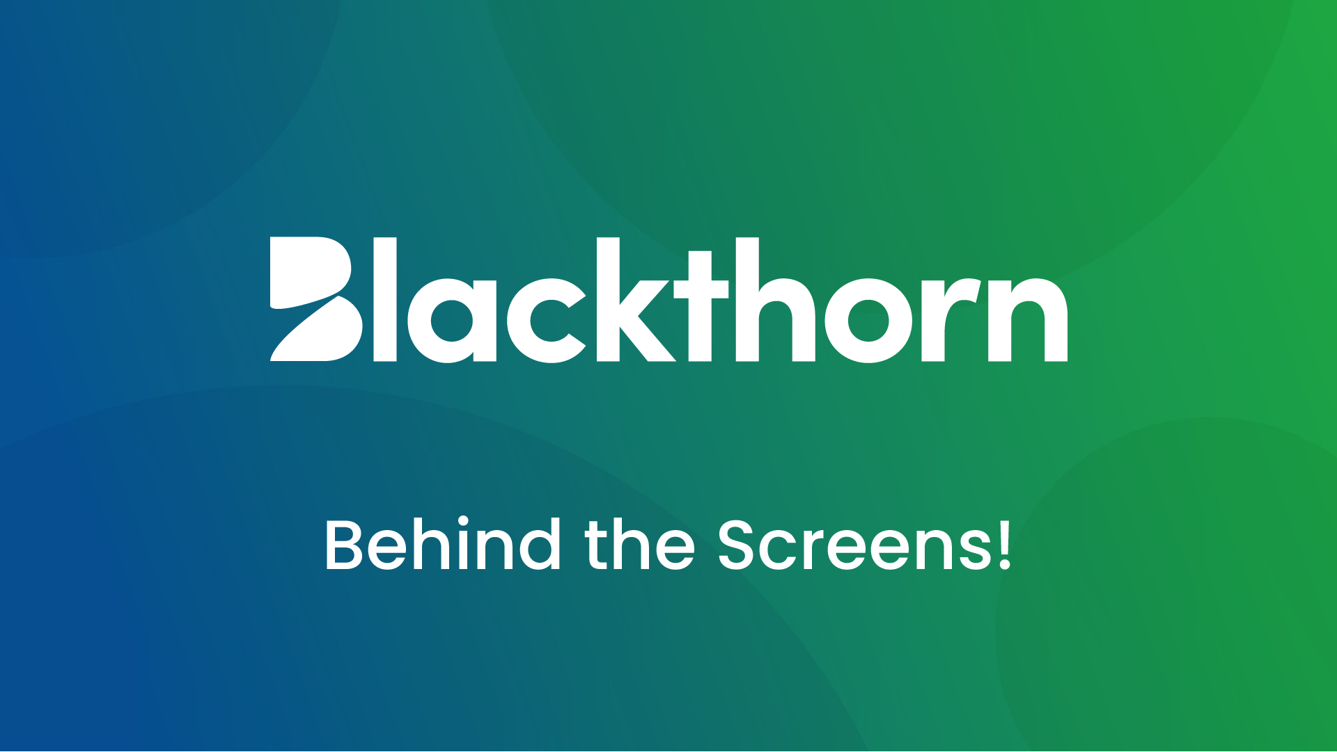 Come work at Blackthorn!