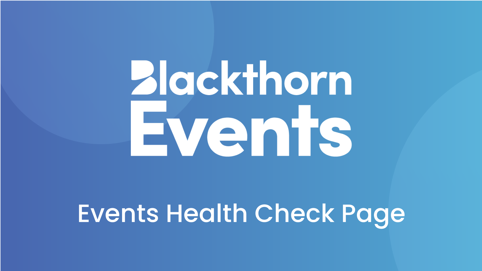 The new Events Health Check page is live!
