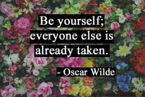 Be Yourself Quote by Oscar Wilde