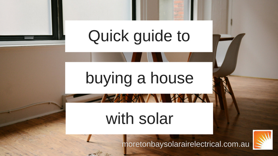 Quick guide to buying a house with solar