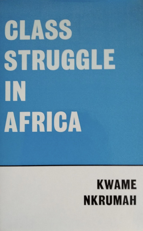 Class Struggle in Africa - Limited Edition