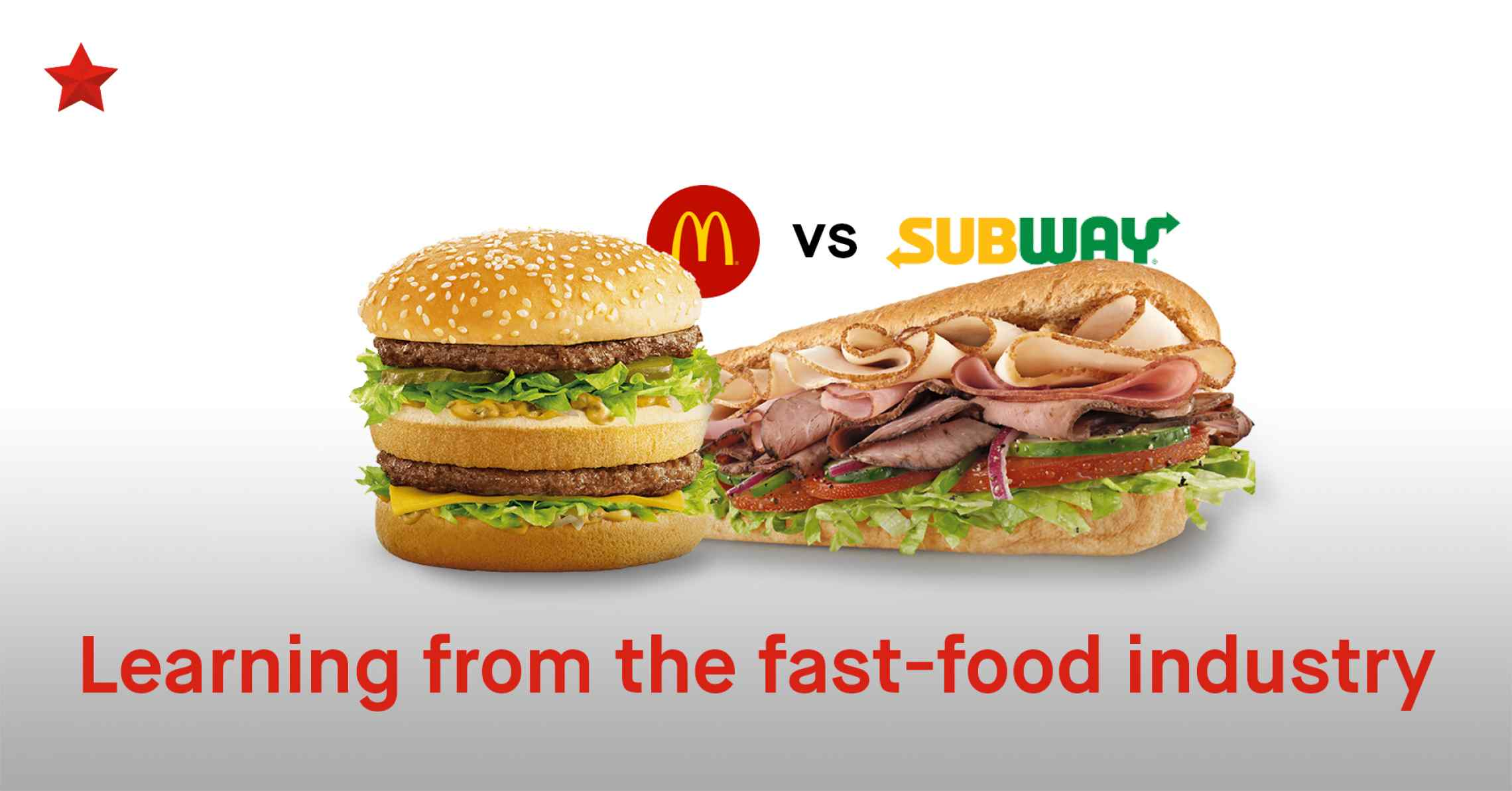 Lessons the Fast Food Industry Can Teach Your Brand