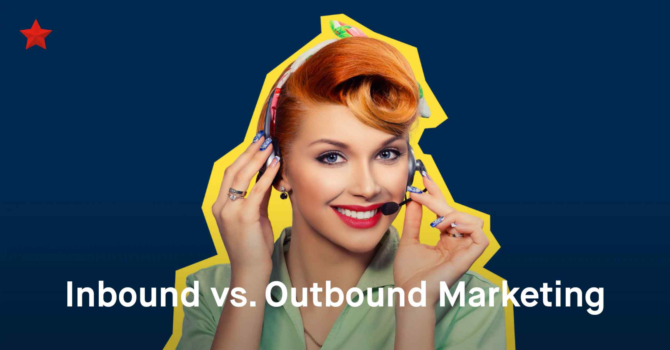 Inbound vs Outbound Marketing: Can there Only Be One Winner?