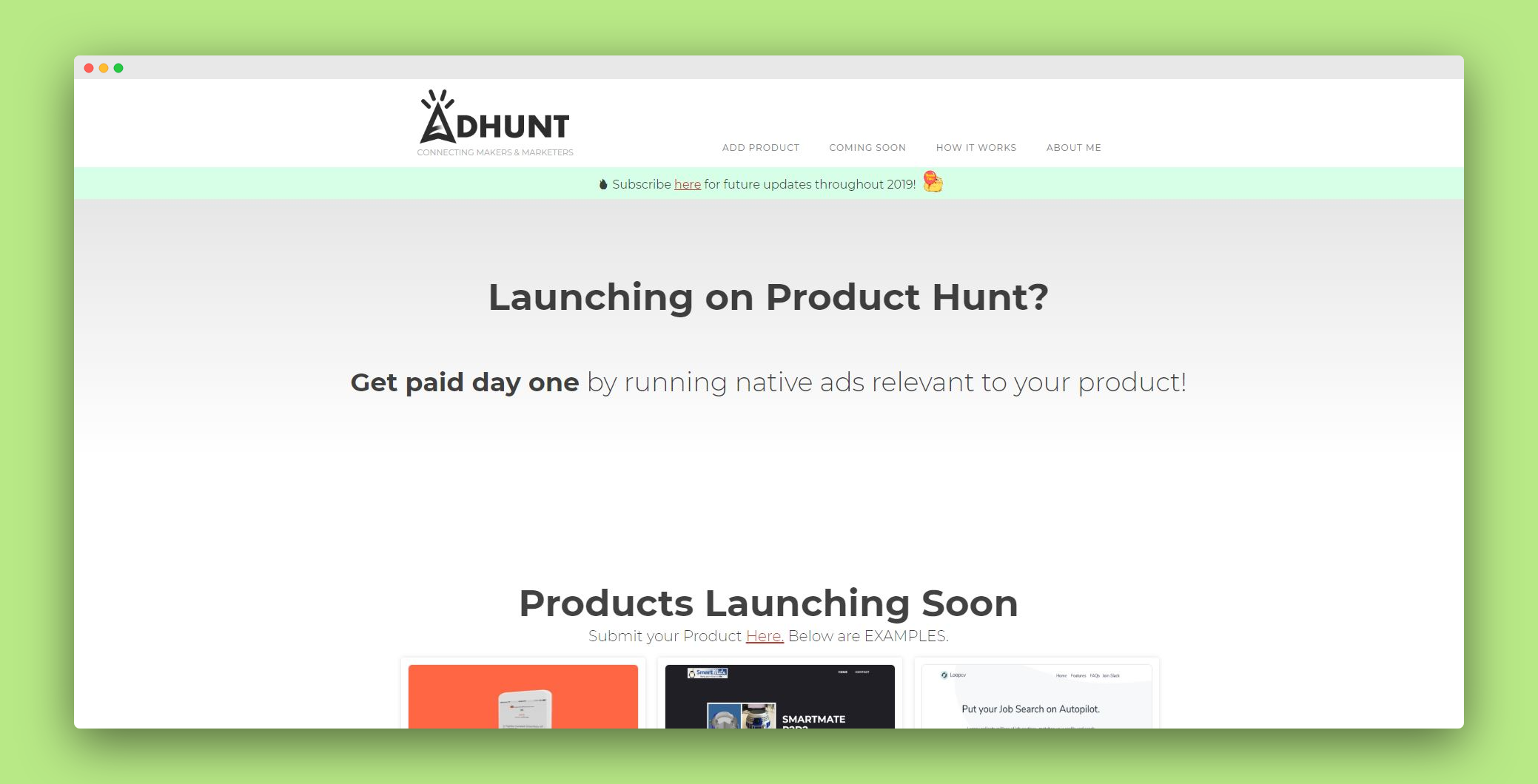 Get paid day one by running native ads relevant to your product!