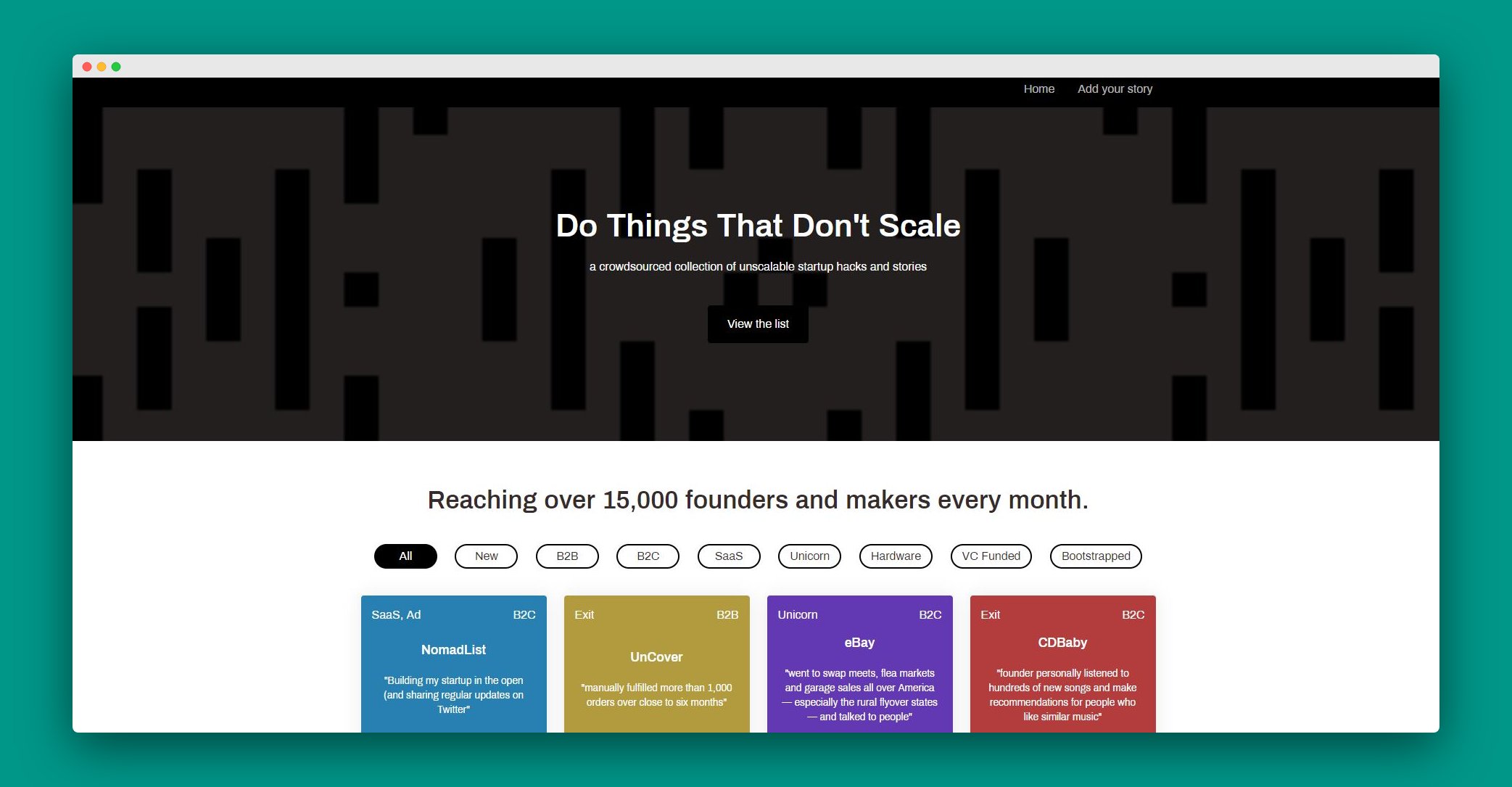 a crowdsourced collection of unscalable startup hacks and stories