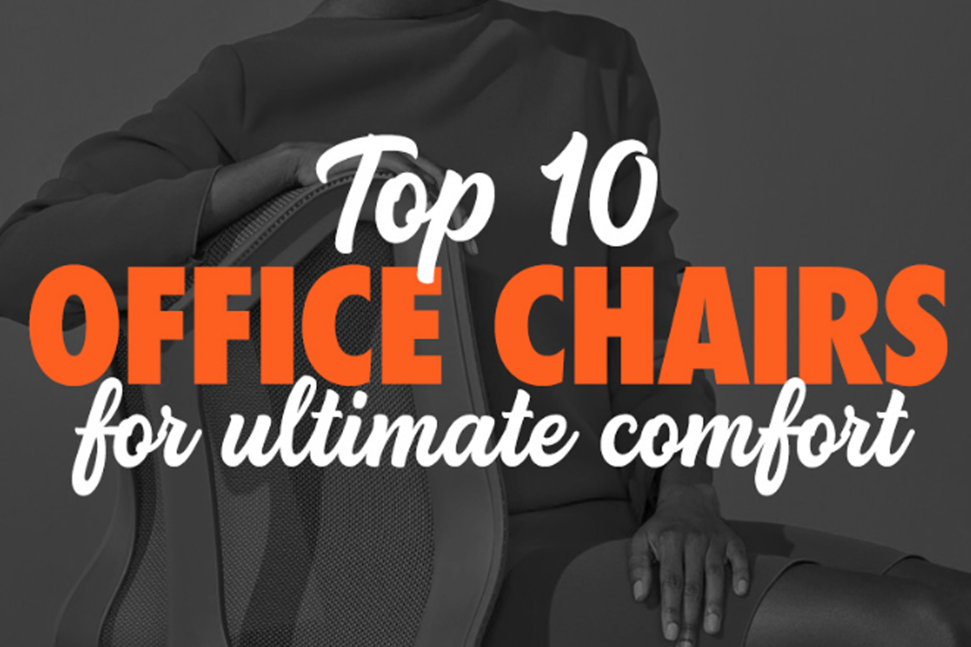 Best Chairs for Business Owners in 2019