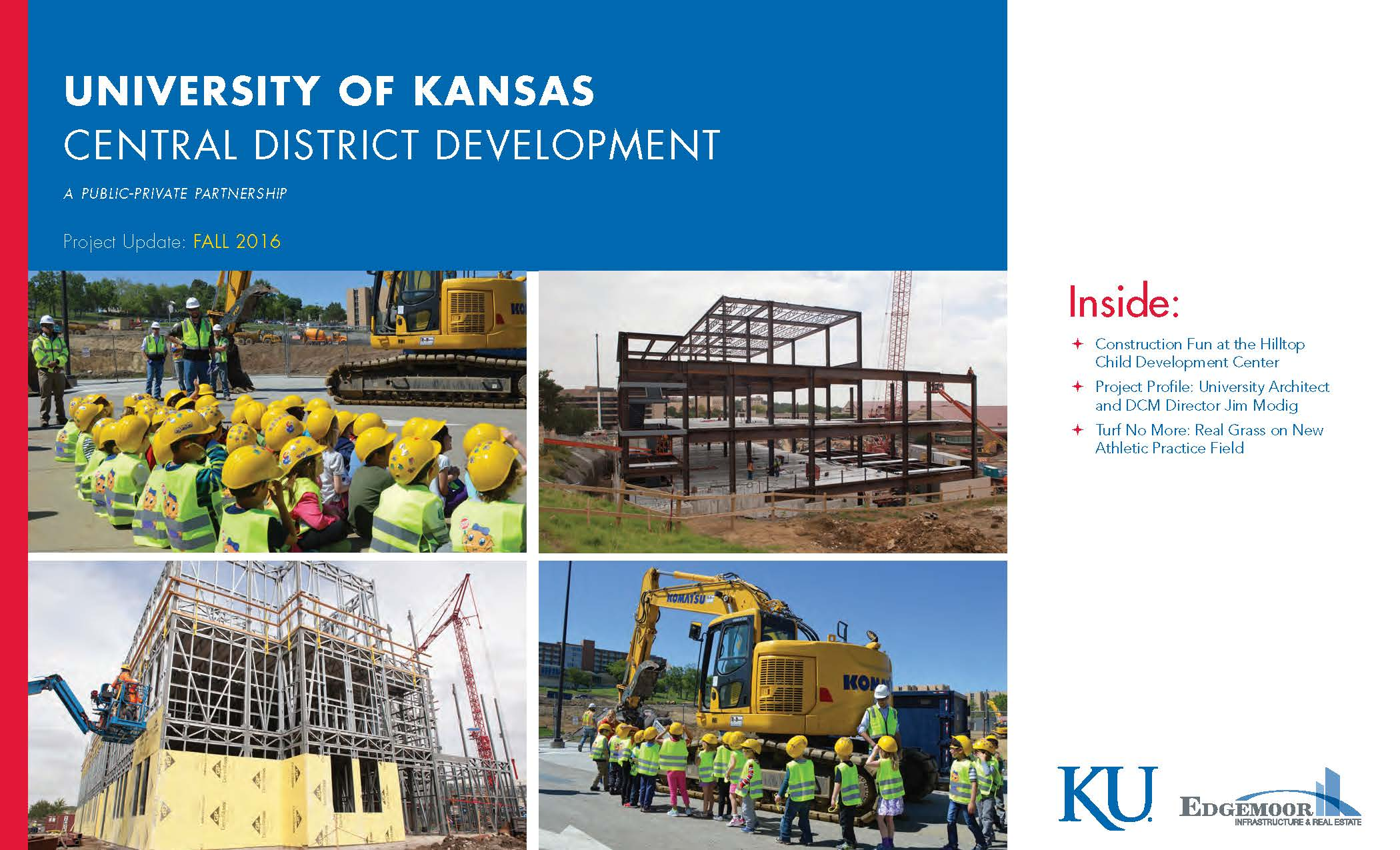 Download a copy of the University of Kansas' Central District Development Project Newsletter - Fall 2016.