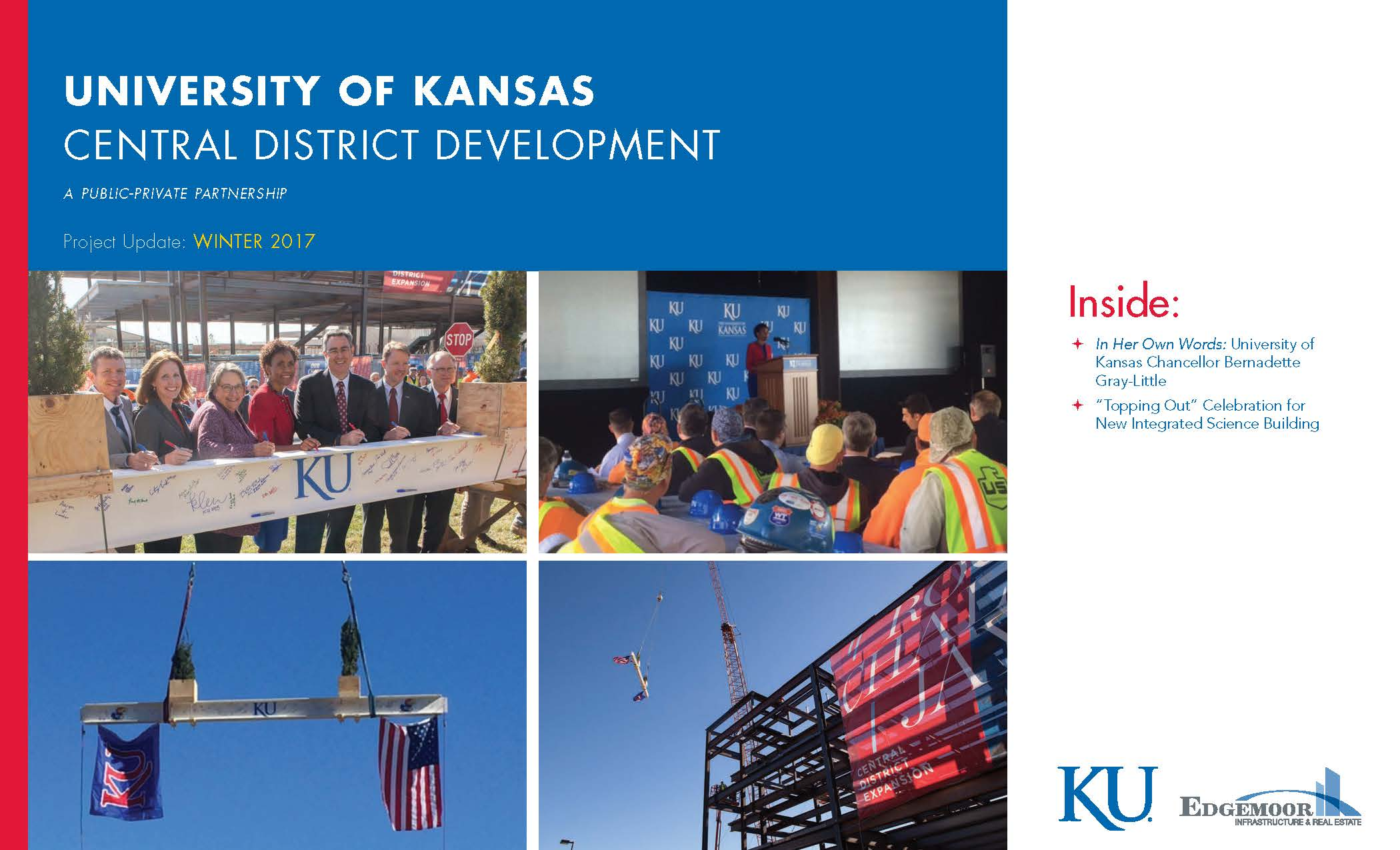 Download a copy of the University of Kansas' Central District Development Project Newsletter – Winter 2017, featuring a Spotlight Interview with KU Chancellor Bernadette Gray-Little