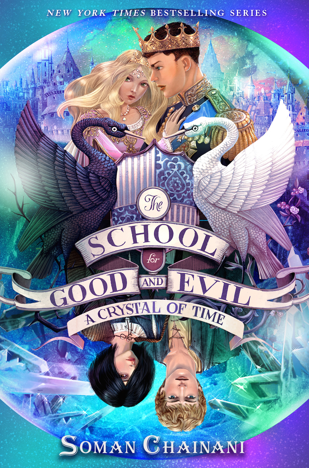 The School for Good and Evil: A Crystal of Time