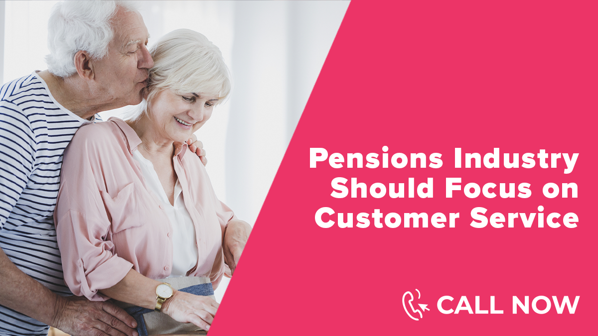 Customer Service in the Pensions Industry