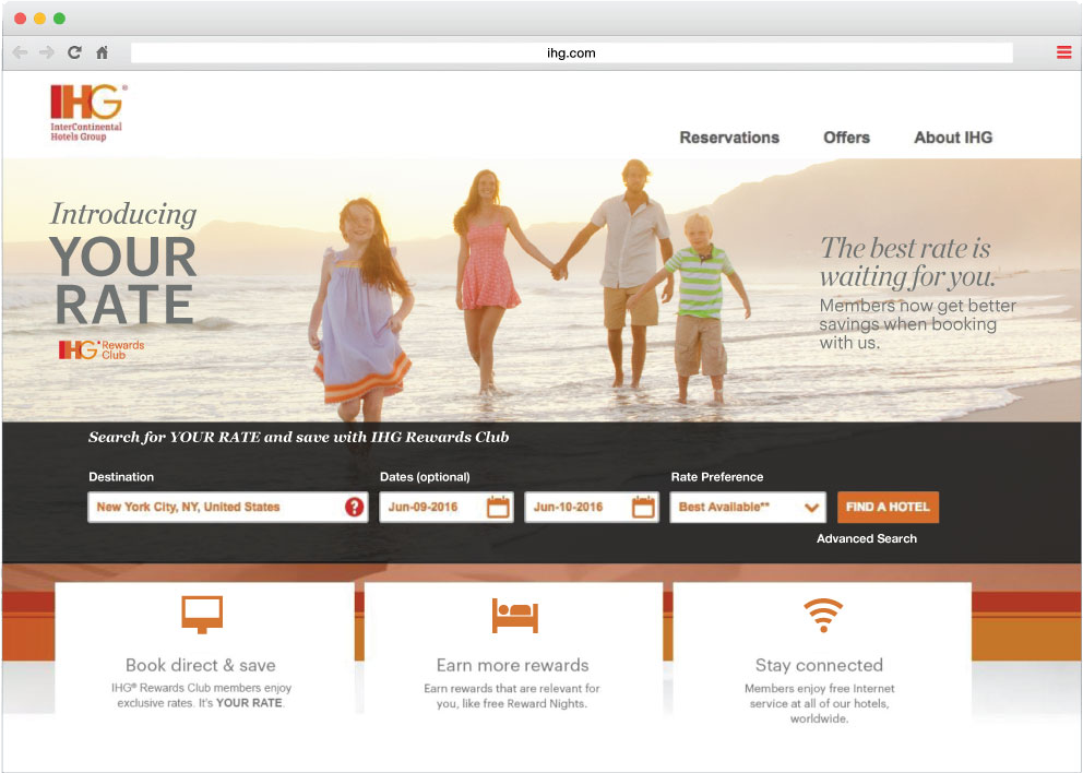 """IHG homepage featuring an image of a family holding hands on the beach. On top of the image is promotional copy and the logo for the your rate campaign,. which simply reads """"Your Rate"""""""