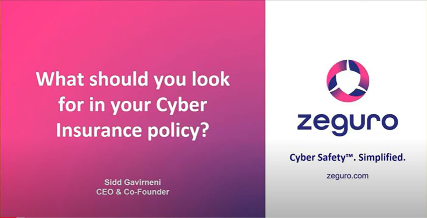 What Should You Look For In Your Cyber Insurance Policy?