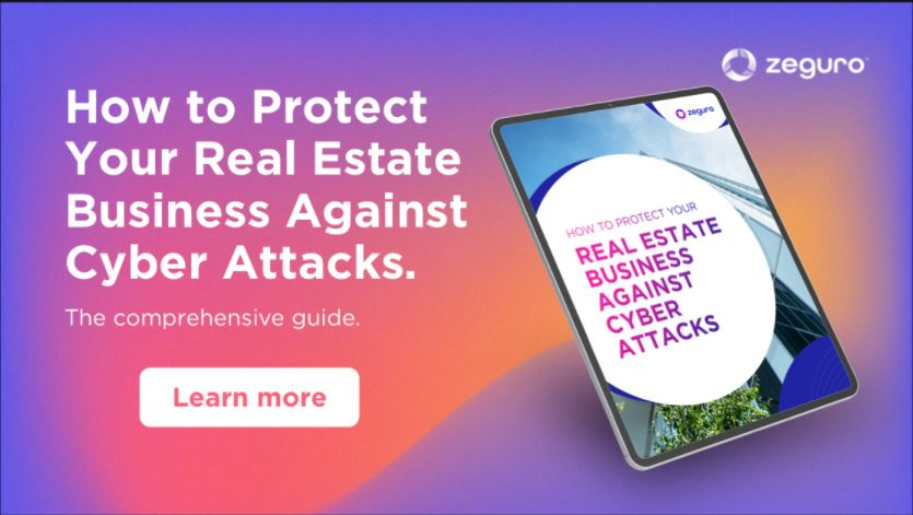 How to Protect Your Real Estate Business Against Cyber Attacks