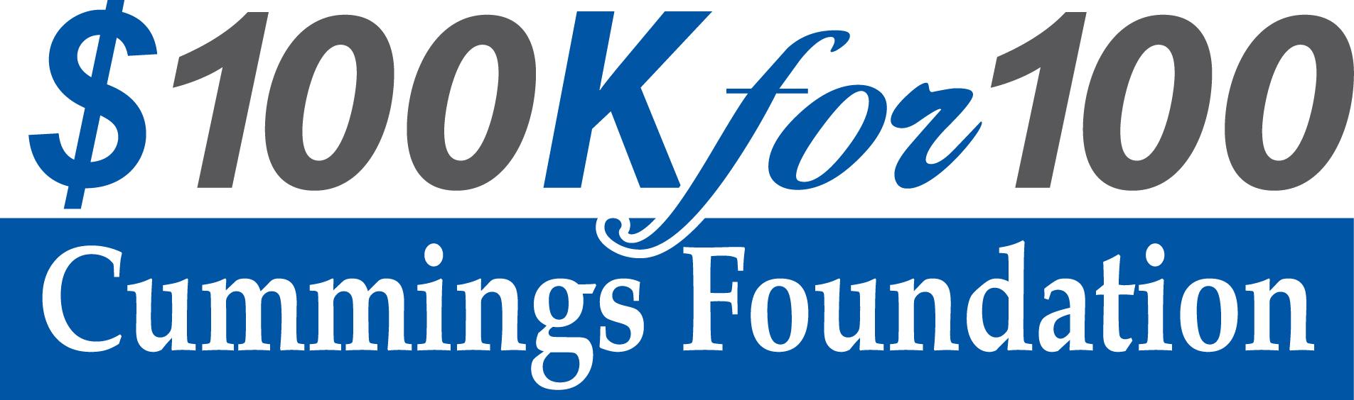 $100k For 100 Cummings Foundation