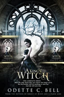A King's Witch: The Complete Series