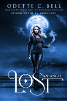 An Angel Lost Episode One