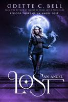 An Angel Lost Episode Three