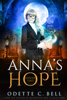 Anna's Hope Episode Two