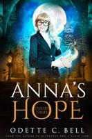 Anna's Hope Episode Three