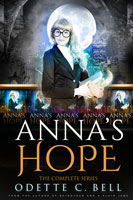 Anna's Hope: The Complete Series