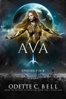 Ava Episode Four