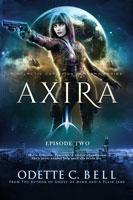 Axira Episode Two
