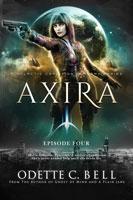 Axira Episode Four