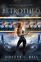 Betrothed: The Complete Series