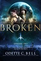Broken Episode Two