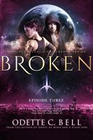 Broken Episode Three