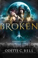 Broken Episode Four
