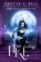 Elements of Fire Book Three
