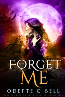 Forget Me Book One