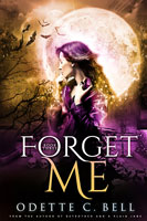 Forget Me Book Three