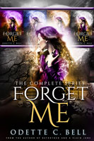Forget Me: The Complete Series