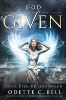God Given Book Five