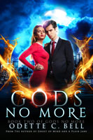 Gods No More Book Two