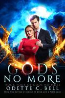 Gods No More Book Four
