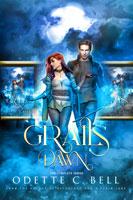 Grail's Dawn: The Complete Series