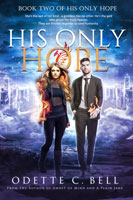 His Only Hope Book Two