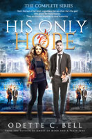 His Only Hope: The Complete Series