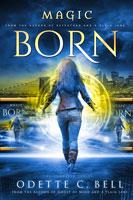 Magic Born: The Complete Series