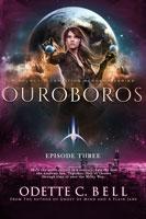 Ouroboros Episode Three