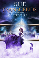 She Transcends: The Complete Series