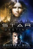 Star Destiny Episode One