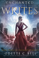 The Enchanted Writes Book Two
