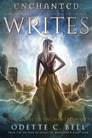 The Enchanted Writes Book Three