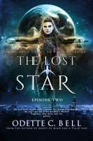 The Lost Star Episode Two