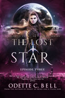 The Lost Star Episode Three