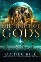 The Night of the Gods Book One